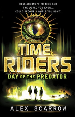 Anne Lauricella Alex-Scarrow-time-riders-2-The Day of the Predator