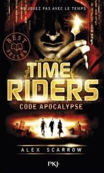 Anne Lauricella Alex-Scarrow-time-riders-3- code Apocalypse-Poche