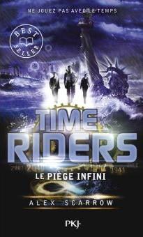Anne Lauricella Alex-Scarrow-time-riders-9-Le Piege infini -Poche
