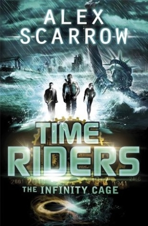 Anne Lauricella Alex-Scarrow-time-riders-9-The infinite cage