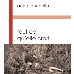 Anne Lauricella roman tout ce qu'elle croit Buchet Chastel