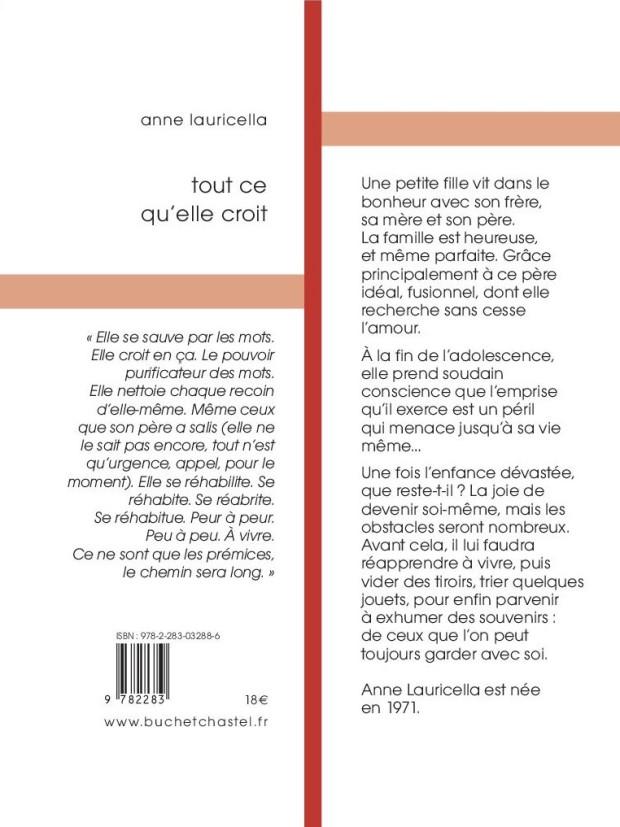 Roman - inceste - Anne Lauricella Tout ce qu'elle croit - 4e de couverture - Buchet Chastel - Coll Qui Vive