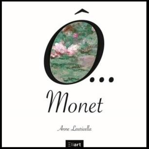 Monet Anne Lauricella Eliart France culture