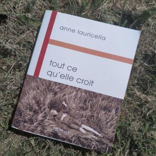 Anne Lauricella Tout ce qu'elle croit Buchet Chastel